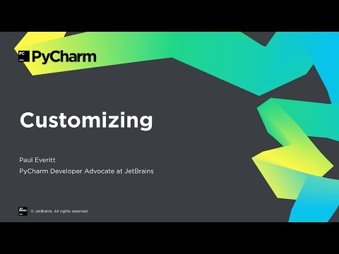 Getting Started With PyCharm 8/8: Customizing PyCharm