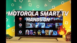 Motorola Smart TV with Android 9.0- Features, Pricing, Variants and Hands on