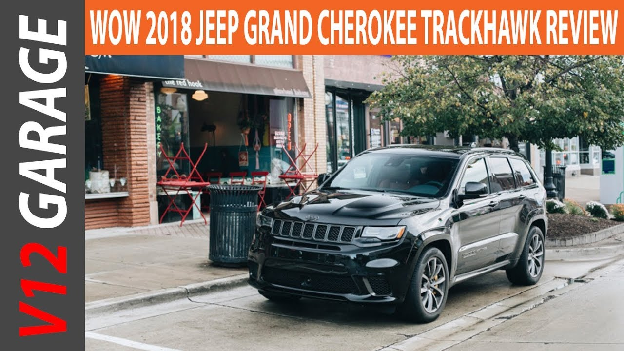 2018 Jeep Grand Cherokee Trackhawk Review Interior And Specs