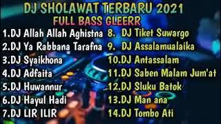 Download DJ SHOLAWAT TERBARU FULL BASS GLERR || FULL ALBUM TERBAIK 2021
