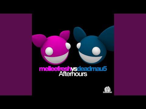 Afterhours deadmau5 Electro House Remix