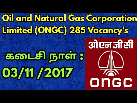 Oil and Natural Gas Corporation Limited (ONGC) 285 Vacancy's