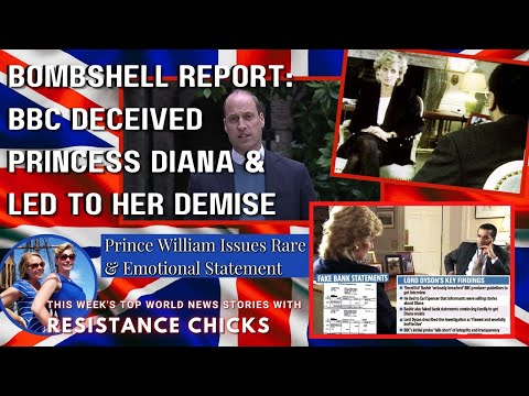 Bombshell Report: BBC Deceived Princess Diana & Led to Her Demise; TOP EU/UK News 5/23/21