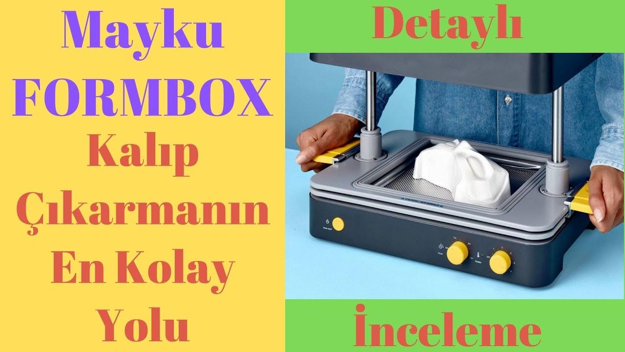 Mayku Formbox Vakum Şekillendirici İnceleme