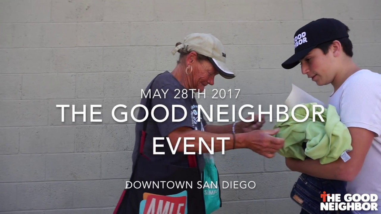 The Good Neighbor Event - May 28th, 2017