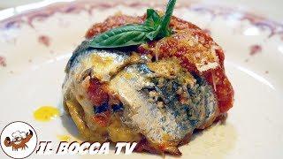 603 - Parmigiana di alici...per godere con gli amici! (antipasto di pesce con melanzane e scamorza)