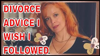 DIVORCE ADVICE I  DIDN'T FOLLOW BUT WISH I HAD | DIVORCE AND THE NARCISSIST| 11 TIPS