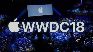 WWDC 2018:  What to Expect