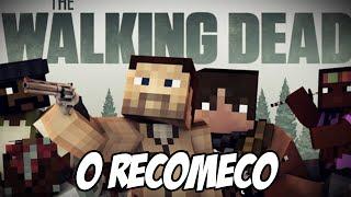 Minecraft The Walking Dead Parte 1 - O RECOMEÇO