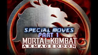 Mortal Kombat: Armageddon (PC/Wii) - All Special Moves and Throws - Part 1