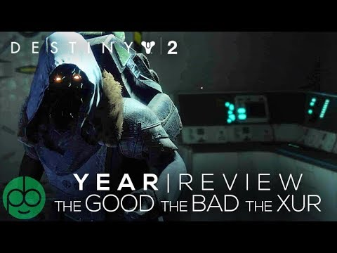 Destiny 2: YEAR IN REVIEW! THE GOOD THE BAD AND THE THE XUR thumbnail