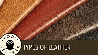Choosing the right type, weight and quality of leather for your projects