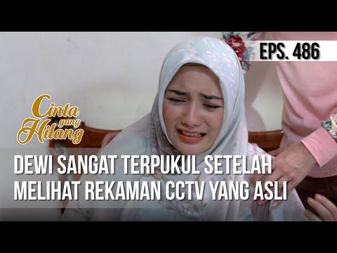 CINTA YANG HILANG - Dewi Sangat Terpukul Setelah Melihat Rekaman CCTV Yang Asli [15 April 2019]