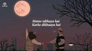 Maine Nibhaya Hai Karke Dikhaya Hai Full Song With Lyrics Arijit Singh   Jaan Nisar Hai Arijit Singh
