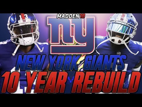 Rebuilding the New York Giants | Madden 18 Connected Franchise 10 Year Rebuild