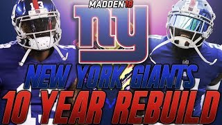 Rebuilding the New York Giants | Madden 18 Connected Franchise 10 Year Rebuild 2017 Video