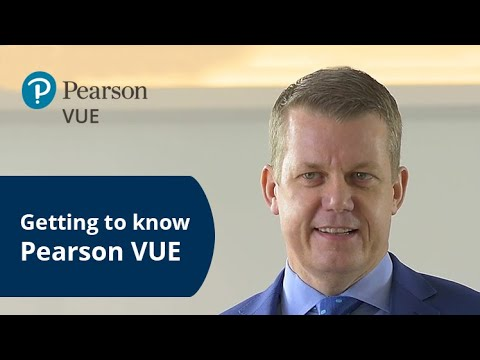 Getting To Know Pearson VUE