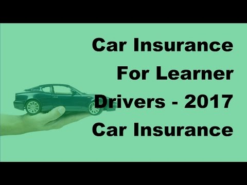 car-insurance-for-learner-drivers---2017-car-insurance-driver-tips