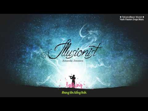 [Lyrics+Vietsub] Illusionist - Amanda Jenssen