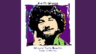 Rushing Wind (Keith Green Collection Live Version)