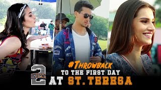 SOTY2 | Throwback To The First Day At St.Teresa | Tiger Shroff | Tara | Ananya