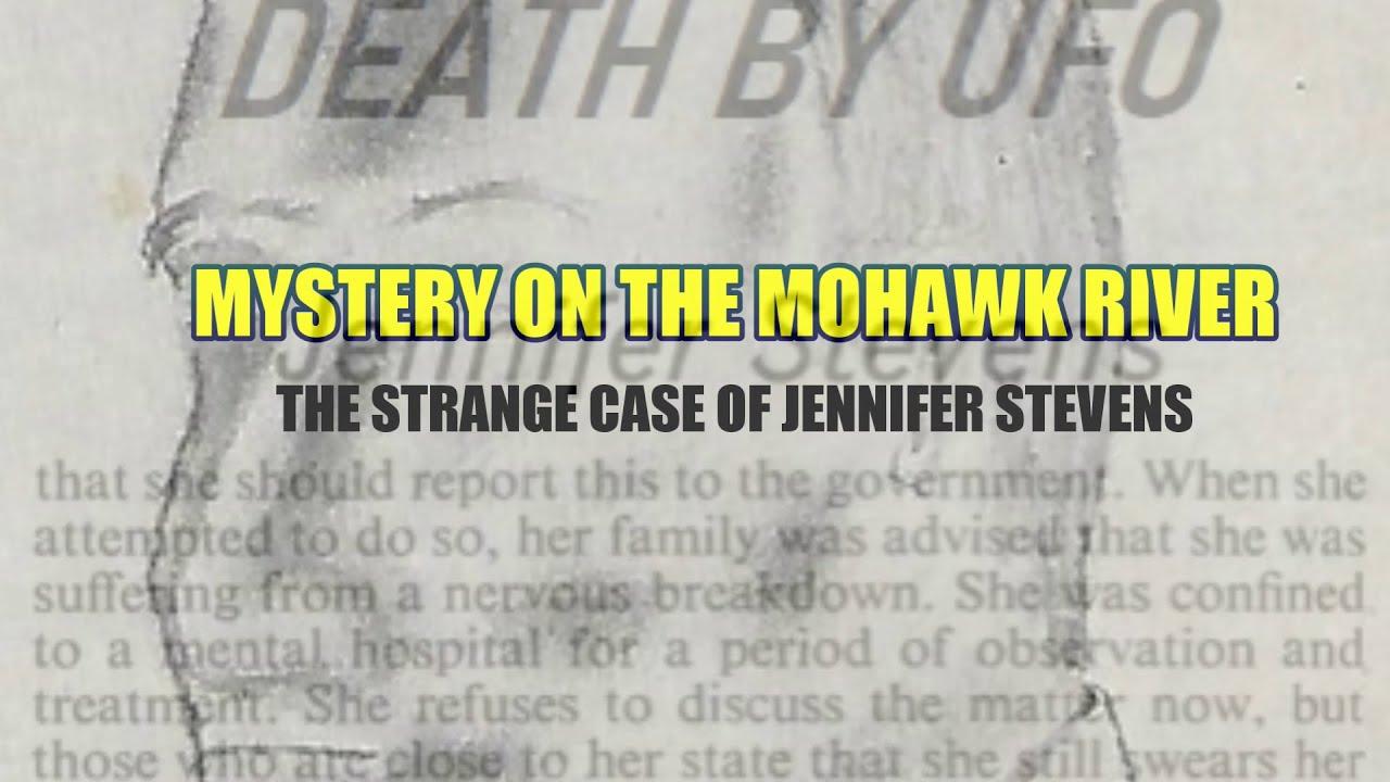 """""""Mystery on the Mohawk River: The Strange Case of Jennifer Stevens""""   Paranormal Stories"""