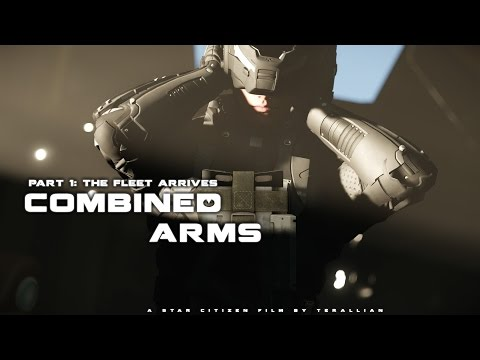 Star Citizen | Combined Arms Part I: The Fleet Arrives [CryEngine]