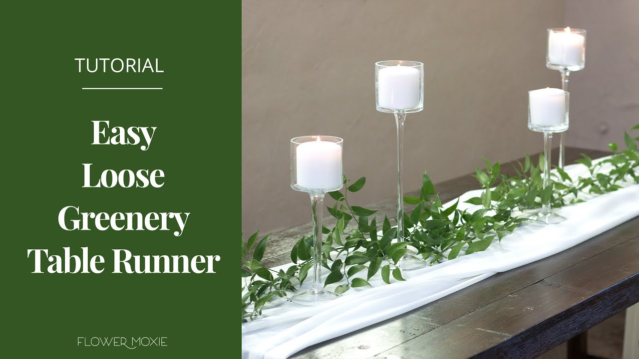 Easy Loose Greenery Table Runner By Flower Moxie Youtube