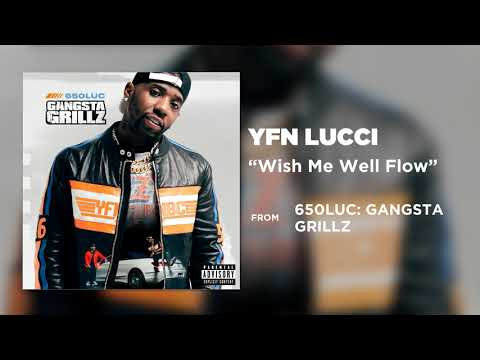 YFN Lucci - Wish Me Well Flow [Official Audio]