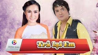 TRẢ LẠI EM - Giáng Tiên ft. Chế Thanh_HD1080p