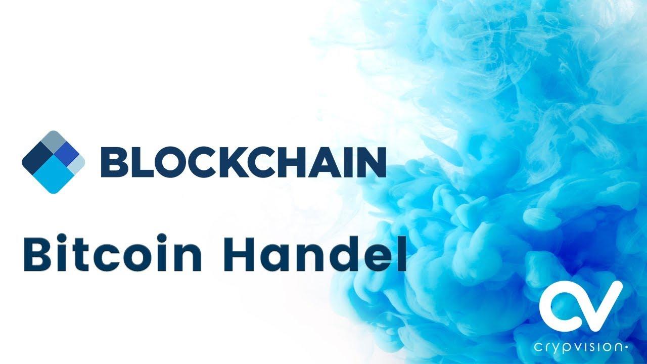 bitcoin-handel vi forex konto eröffnen bonus kassieren ganz einfach