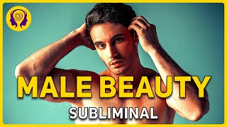 ★MALE BEAUTY★ Become Extremely Attractive, Sexy & Handsome…