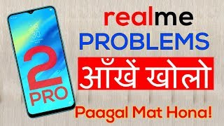 REALME 2 PRO KA KADWA SACH 😮 5 PROBLEMS of RealMe 2 Pro With Solutions [Hindi] Reasons Not to BUY?