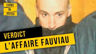 L'AFFAIRE FAUVIAU - Verdict - Documentaire Société