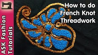 French Knot Embroidery | Handwork | Hand Embroidery | In Hindi