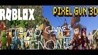 Two Games In One: Roblox And Pixel Gun 3D