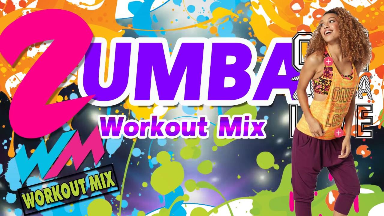 ZUMBA MUSIC I FOR ZUMBA DANCE [ WORKOUT MIX ]