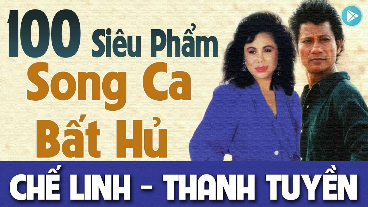 Chế Linh Thanh Tuyền | 100 Ca Khúc Nhạc Vàng Xưa Song Ca Hay Nhất – Cặp Đôi Song Ca Huyền Thoại