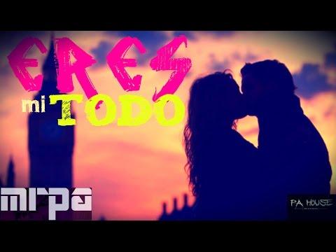 ♥ Eres mi todo 😍 rap romantico para llorar y dedicar amor 2017 + [LETRA] ♫ by MRPA con Paul C G