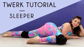How To Twerk: Slęeper Tutorial