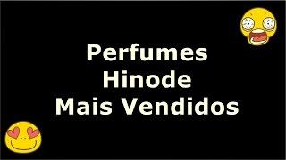 Quais Perfumes Hinode Mais Vendidos