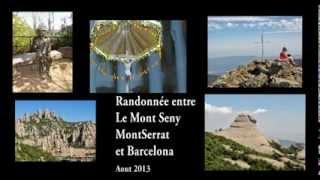 2013  RANDONNEE MONT SENY MONTSERRAT BARCELONA