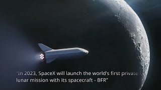 SpaceX BFR to fly around the Moon