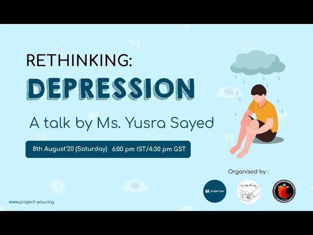 'Rethinking: Depression' Questions we all had about depression- Now answered!