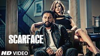 Scarface by jot hans ft. deep jandu | punjabi video song 2017