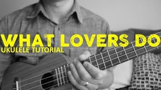Download What Lovers Do - Maroon 5 - Ukulele Tutorial - Chords - How To Play Mp3