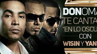 Don Omar, Wisin & Yandel - En Lo Oscuro