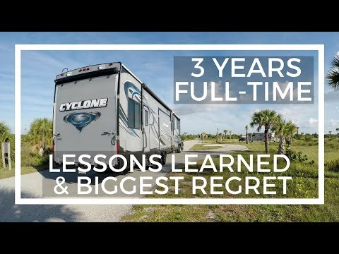 Lessons Learned and Biggest Regret After 3 Years Full-Time RV Living
