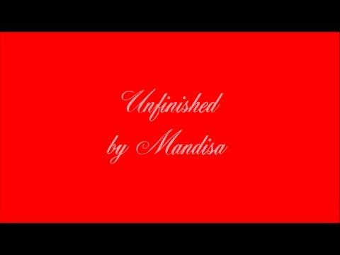 Unfinished  Mandisa