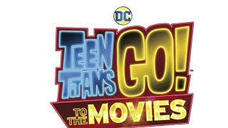 Teen Titans Go! To The Movies (Soundtrack) Crystals Music